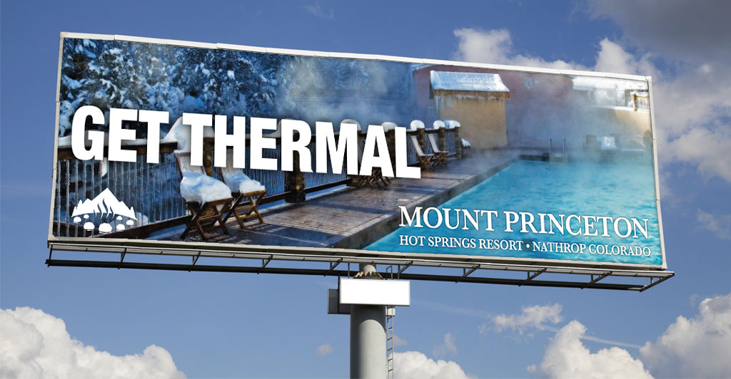 Mount Princeton Digital Billboard Marketing Campaign