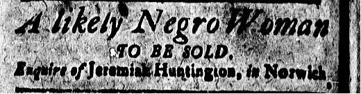 Jul 17 - New-London Gazette Slavery 1