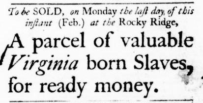 Feb 18 - Virginia Gazette Purdie and Dixon Slavery 1