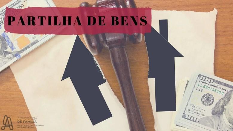 PARTILHA-DE-BENS-1024x576 Partilha de Bens: entenda quando existe direito de divisão e as situações mais corriqueiras.