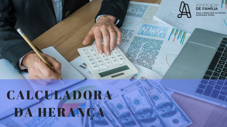 CALCULADORA-DA-HERANÇA-1-1024x576 Calculadora da Herança