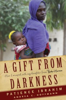 a gift from darkness how I escaped from Boko Haram Book