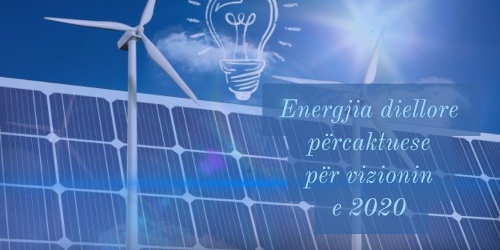 Energjia diellore përcaktuese për vizionin e 2020