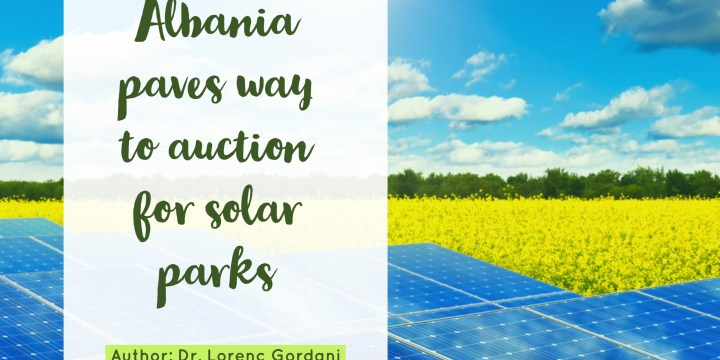 Albania paves way to auction for solar parks