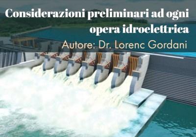 Considerazioni preliminari ad ogni opera idroelettrica