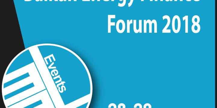 Balkan Energy Finance Forum 2018