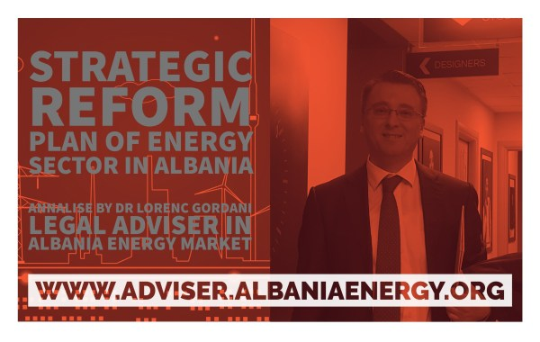 strategic reform plan of energy reform plan of energy sector energy sector in albania albania by dr lorenc gordani reform plan of energy