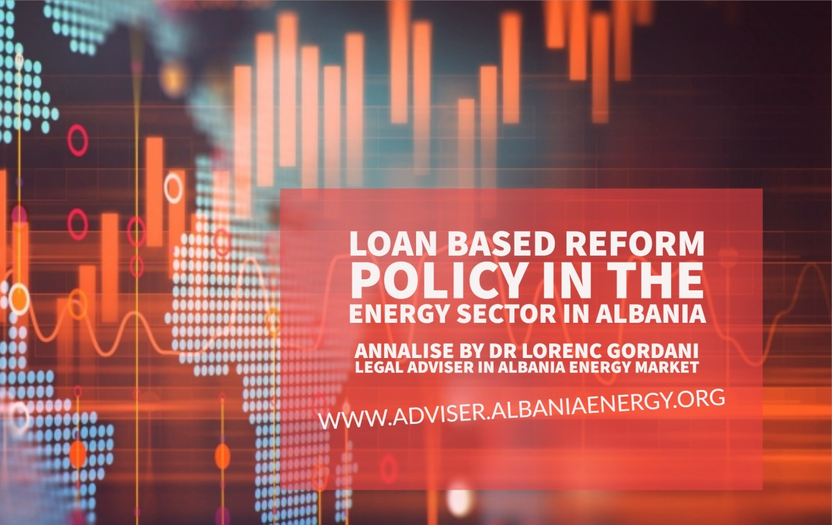Loan Based Reform Policy in the Energy Sector in Albania