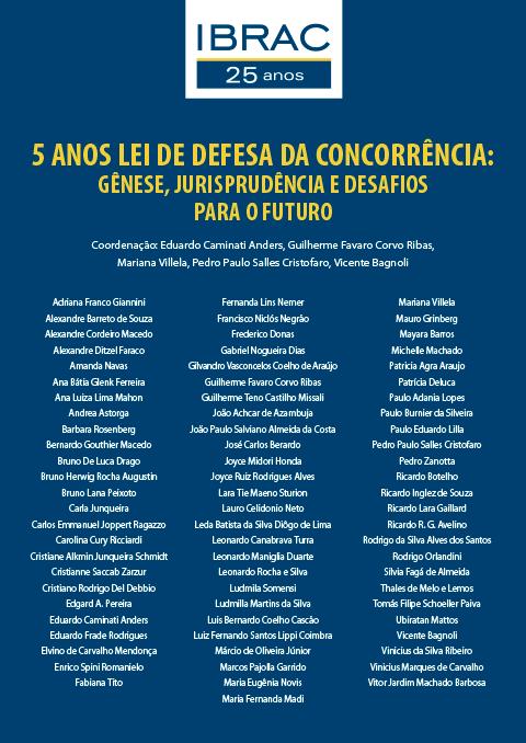 5 ANOS DE LEI DA CONCORRENCIA IBRAC