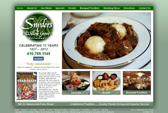 Adventure Web Productions has recently launched Snyder's Willow Grove Restaurant's new company website!