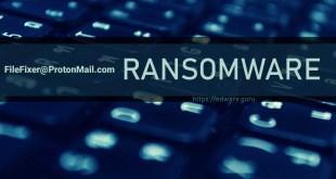 Remove FileFixer@ProtonMail.com Virus (.LOCKED Files Ransomware) – HiddenTear Ransomware