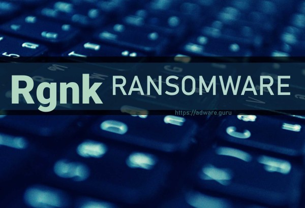 Rgnk Ransomware - encrypt files with .rgnk extension