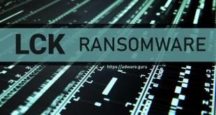 Remove LCK Virus (.[triplock@tutanota.com].LCK Files Ransomware) – Dharma Ransomware