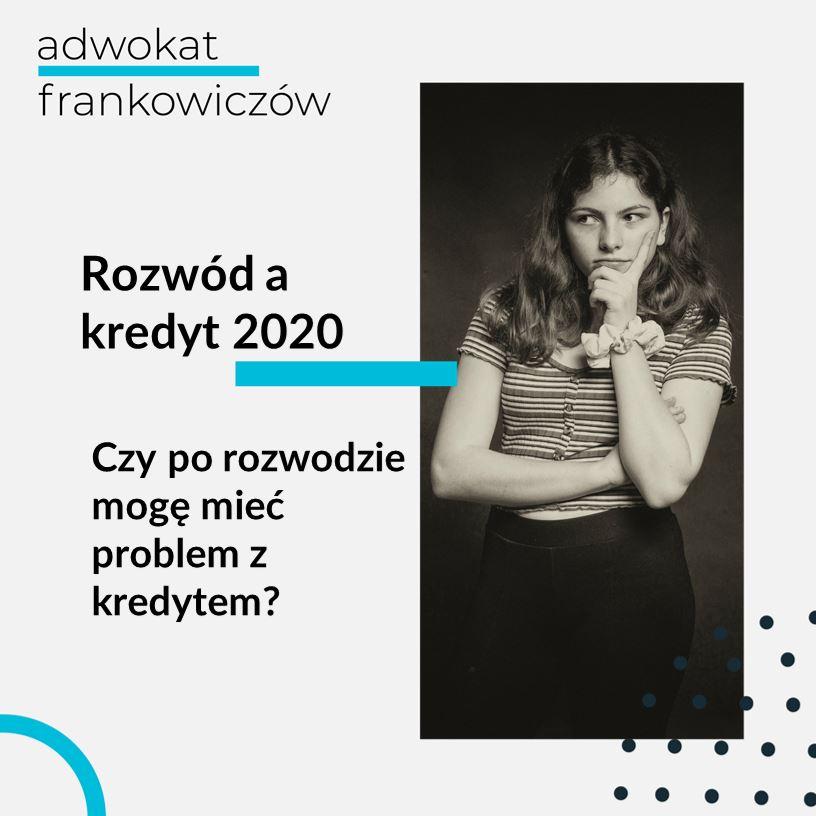 Grafika na bloga Adwokat Frankowiczów adwokat z Warszawy Jakub Ryzlak. Tekst: Rozwód a kredyt 2020; Czy po rozwodzie mogę mieć problem z kredytem?; grafika: zamyślona kobieta, sepia