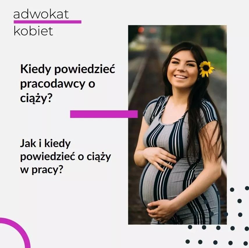 Tekst: Adwokat Kobiet. Kiedy powiedzieć pracodawcy o ciąży? Jak i kiedy powiedzieć o ciąży w pracy? Na zdjęciu uśmiechnięta kobieta w ciąży.