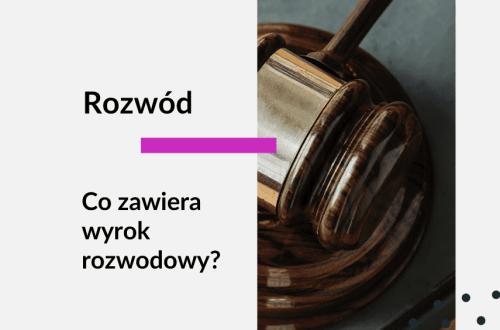 Grafika ilustrująca wpis: rozwód, co zawiera wyrok rozwodowy. Adwokat Kobiet Aleksandra Wejdelek-Bziuk z kancelarii Praga Adwokaci w Warszawie. Na zdjęciu młotek sądowy.