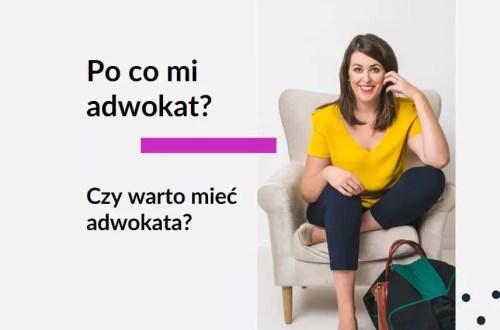 Tekst na grafice: Adwokat Kobiet. Po co mi adwokat? Czy warto mieć adwokata? Na zdjęciu prawnik adwokat Aleksandra Wejdelek-Bziuk z kancelarii prawnej w Warszawie Praga Adwokaci