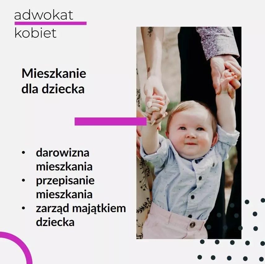 Tekst: Adwokat Kobiet. Mieszkanie dla dziecka. Darowizna mieszkania dla dziecka. Przepisanie mieszkania. Zarząd majątkiem dziecka. Na zdjęciu dziecko trzymane za ręce przez rodziców.
