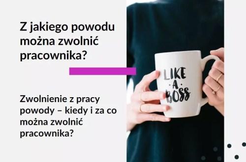 Tekst: Adwokat Kobiet. Z jakiego powodu można zwolnić pracownika? Zwolnienie z pracy powody - kiedy i za co można zwolnić pracownika? Na zdjęciu kobieta trzymająca kubek.