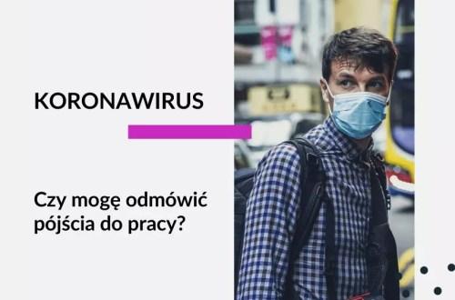 mężczyzna w masce. grafika do artykułu. tekst na grafice: Koronawirus Czy mogę odmówić pójścia do pracy?