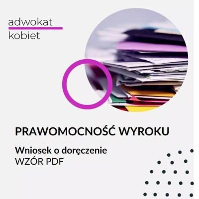 prawomocność wyroku wniosek o doręczenie wzór PDF stwierdzenie prawomocności wzór adwokat kobiet