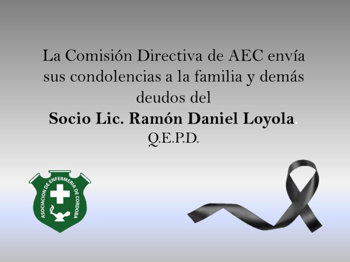 Condolencias por fallecimiento del Socio Lic. Ramón Daniel Loyola