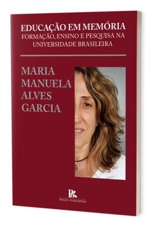 Educação em memória: formação, ensino e pesquisa na universidade brasileira