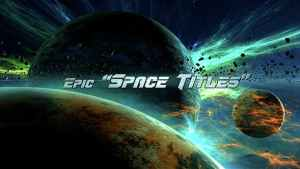 Epic Space Titles