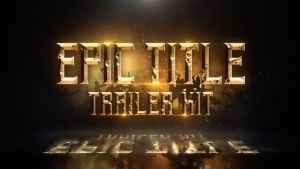 Epic Title Trailer Kit