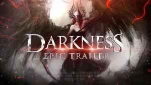 Epic Trailer - Darkness