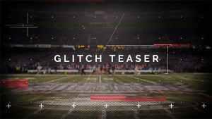 Cinematic Glitch Teaser