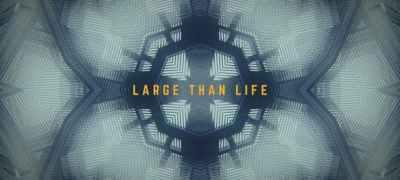 Larger Than Life Titles