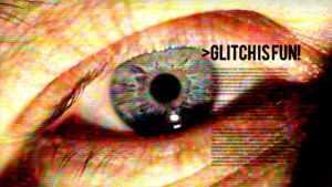 Glitch Is Fun