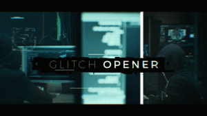 Exclusive Glitch Opener