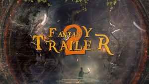 Fantasy Trailer 2