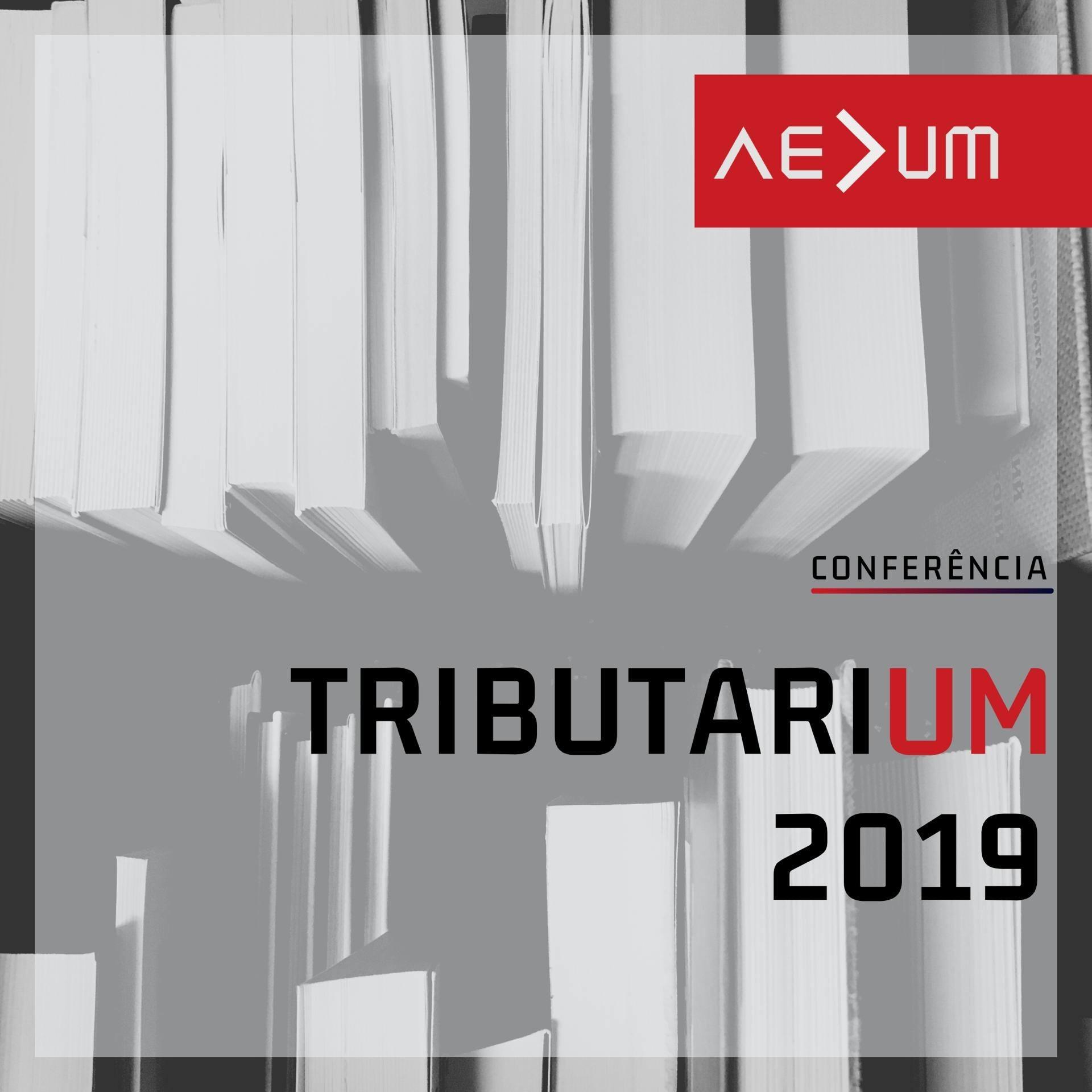 Conferência TributariUM 2019