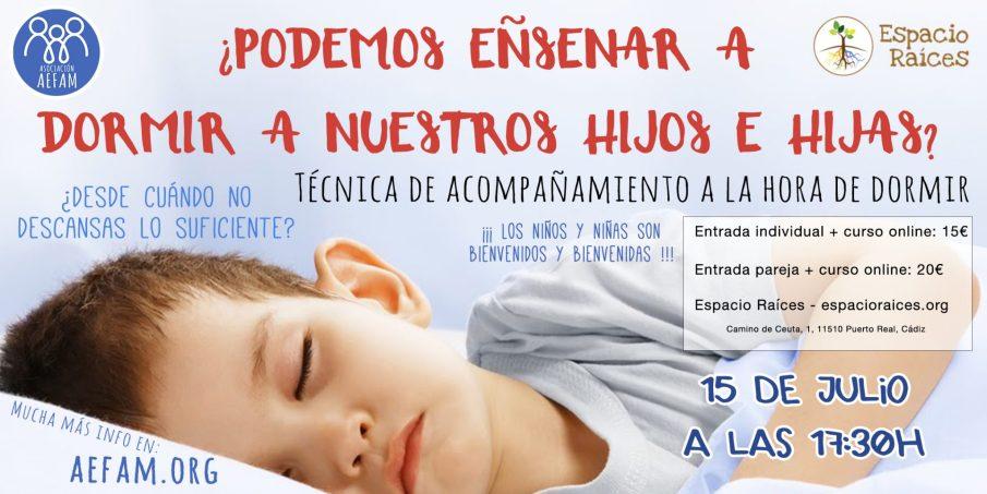 Taller de acompañamiento en el sueño: 15 de Julio a las 17:30h en Espacio Raíces (Puerto Real, Cádiz)