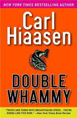 Not the greatest Hiaasen book, but still worth a read. Photo from filedby.com.