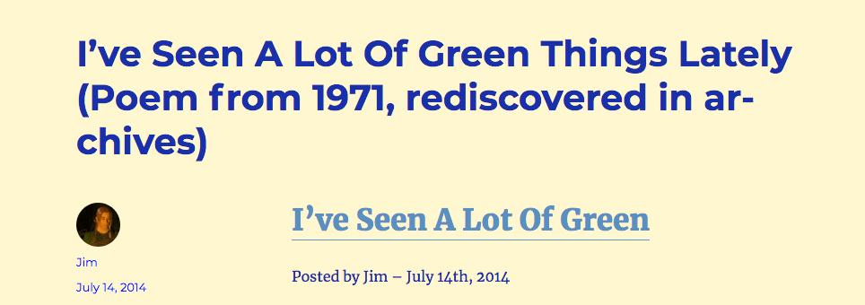 - Seen a lot of green -