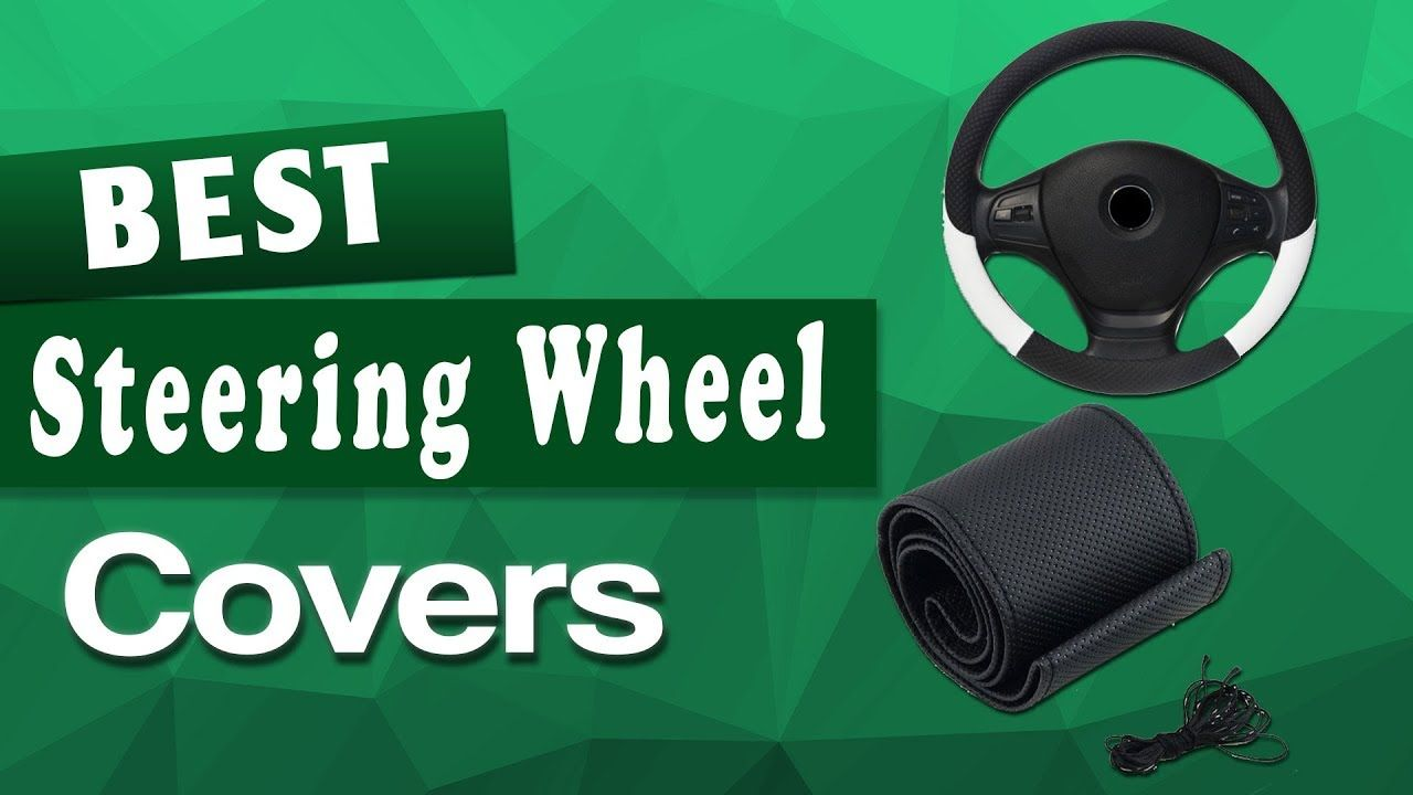 Best Steering Wheel Cover For Hot Weather