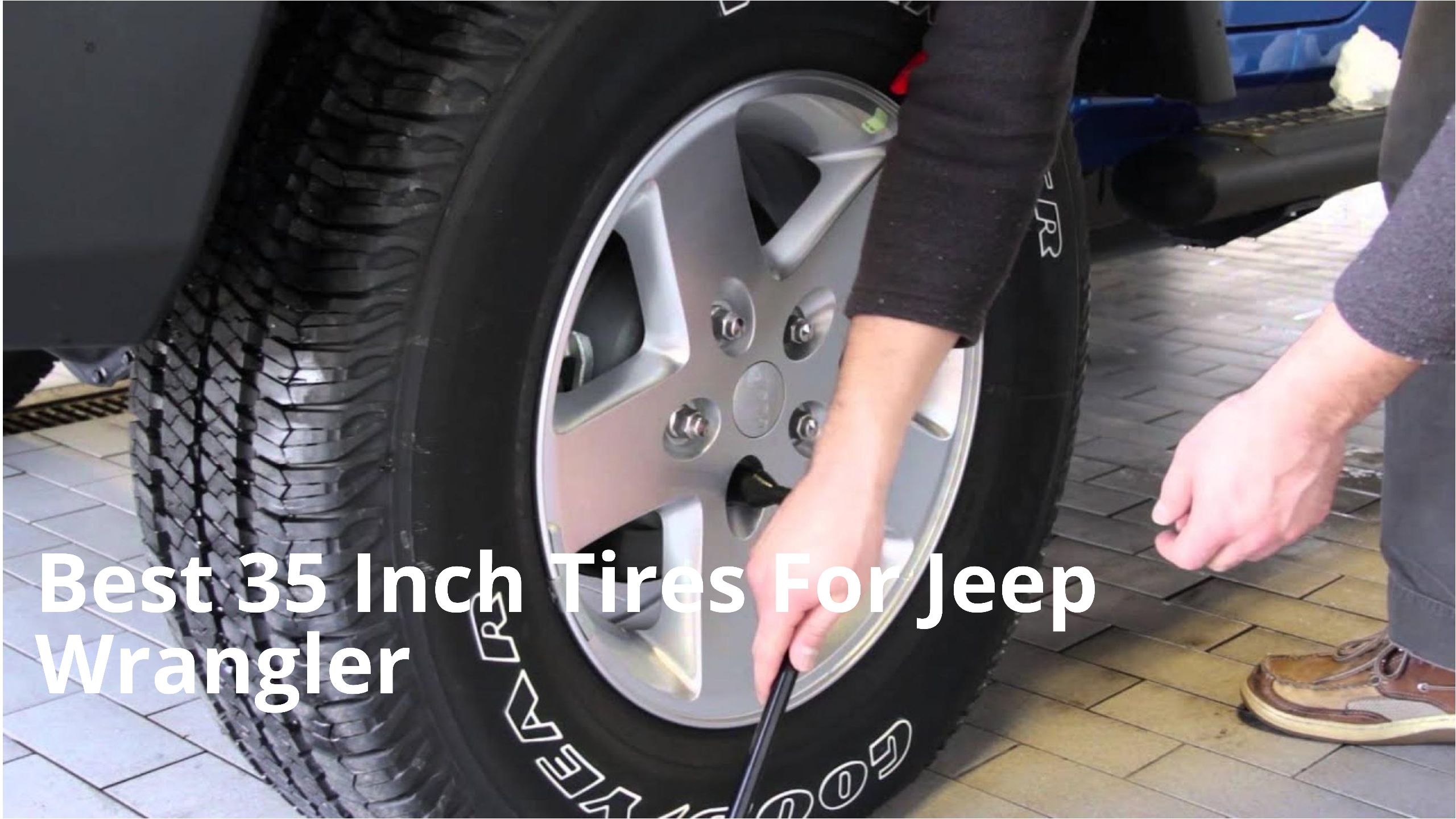 Best 35 Inch Tires For Jeep Wrangler