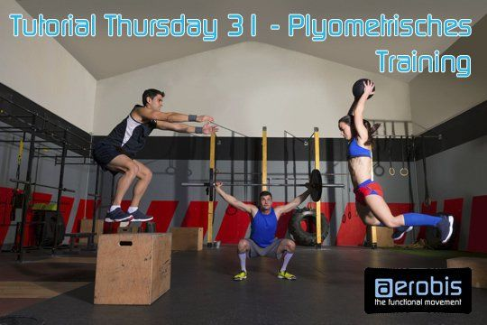 Tutorial Thursday 31 - Plyometrisches Training