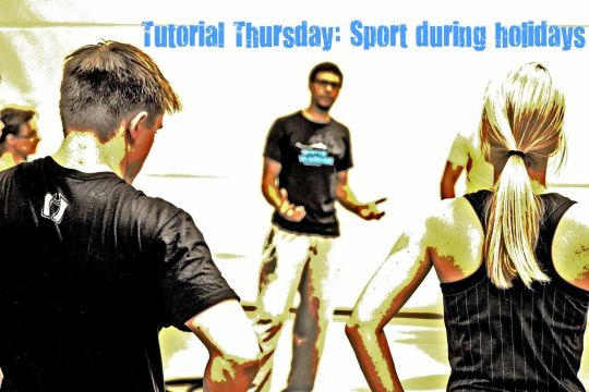 Tutorial Thursday #10 - Sport during holidays