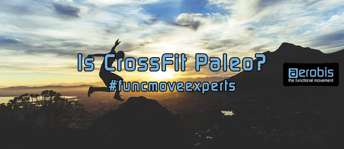 Is CrossFit Paleo? - Frank Forencich