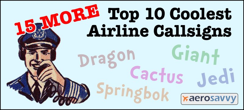 15 More Airline Callsigns - AeroSavvy