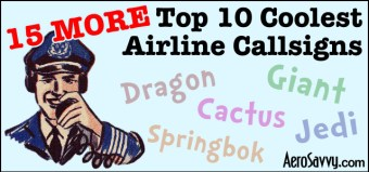 AeroSavvy Top 2016 15 More Top 10 Coolest Airline Callsigns
