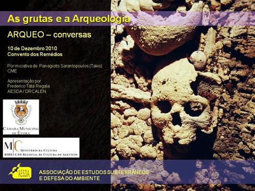 Arqueo-conversas: As Grutas e a Arqueologia
