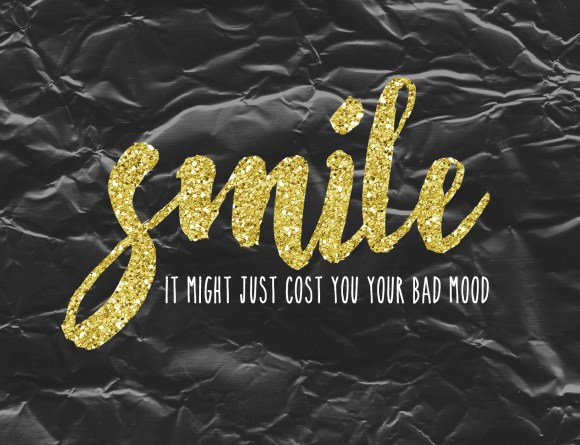 Smile! It might just cost you your bad mood
