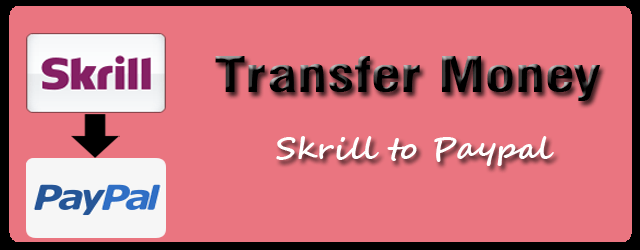 transfer skrill to paypal easy