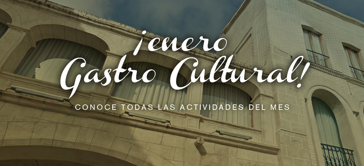 Enero Gastro Cultural